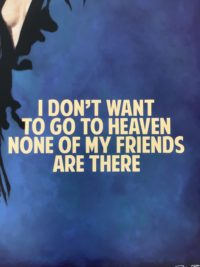 I Don't Want to Go to Heaven HFP