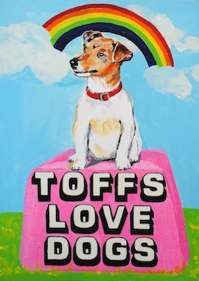 Toffs Love Dogs