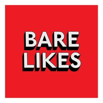 BARE LIKES - Print