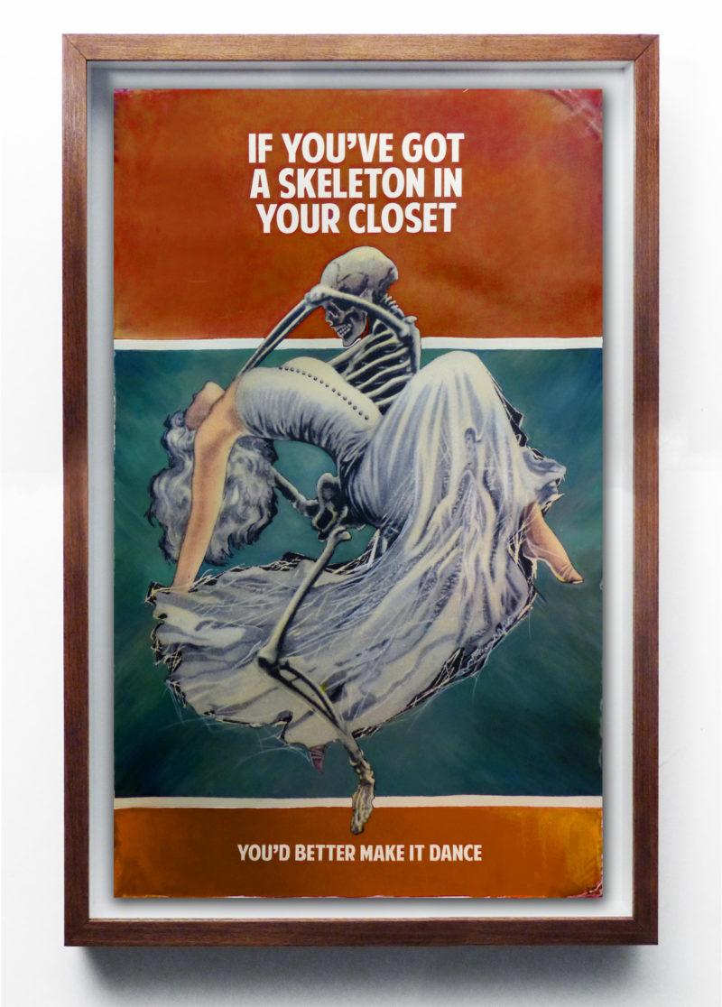 If You've Got a Skeleton in Your Closet, You'd Better Make it Dance - Orange