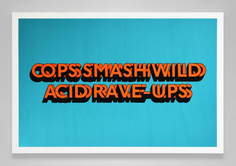 COPS SMASH WILD ACID RAVE-UPS