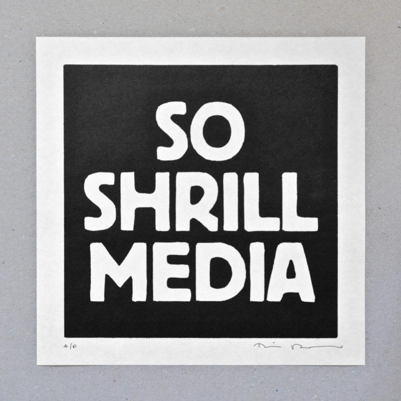 SO SHRILL MEDIA
