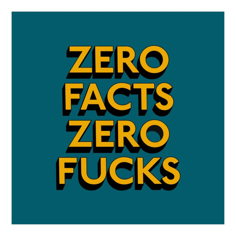 ZERO FUCKS - Print