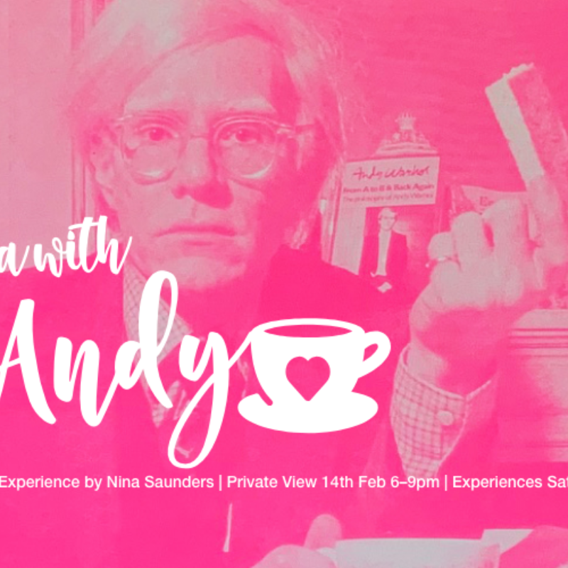 Tea with Andy | The Ultimate Print & Experience